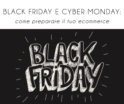 Black Friday Cyber Monday: come prepararsi